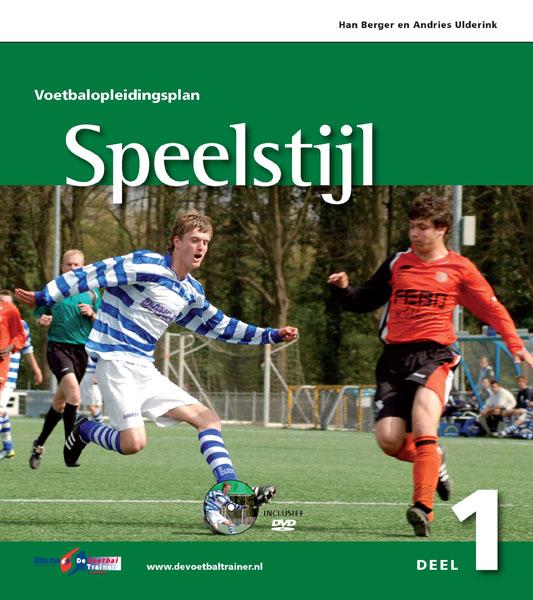 Voetbalopleidingsplan deel 1: Speelstijl cover
