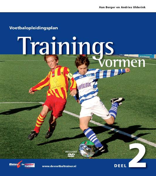 Voetbalopleidingsplan deel 2: Trainingsvormen cover